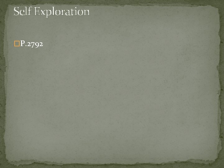 Self Exploration �P. 2792