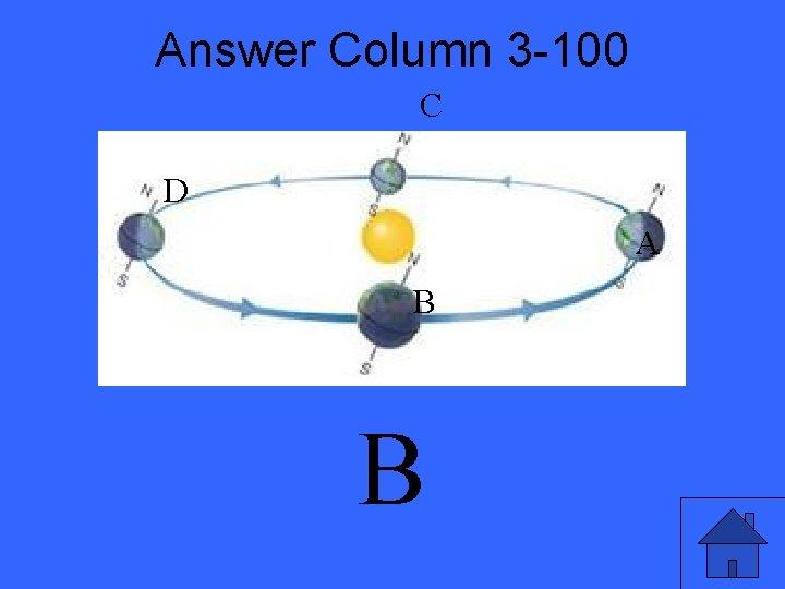 Answer Column 3 -100 C D A B B