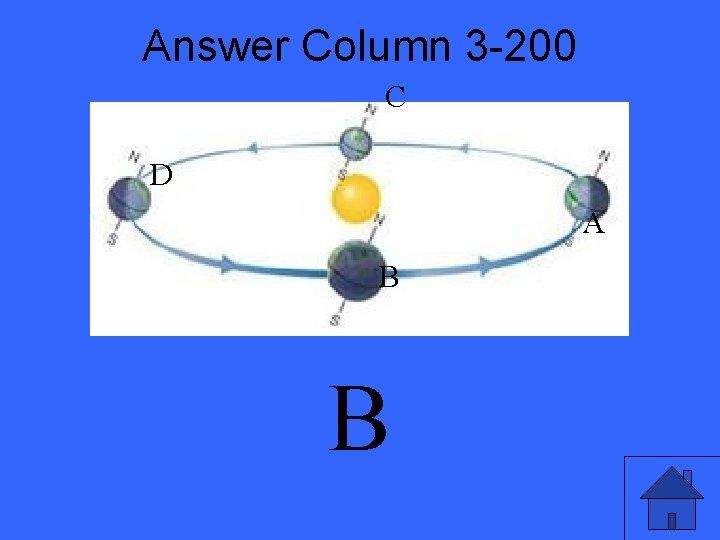 Answer Column 3 -200 C D A B B