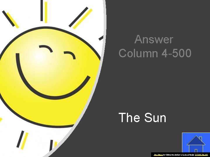 Answer Column 4 -500 The Sun This Photo by Unknown Author is licensed under