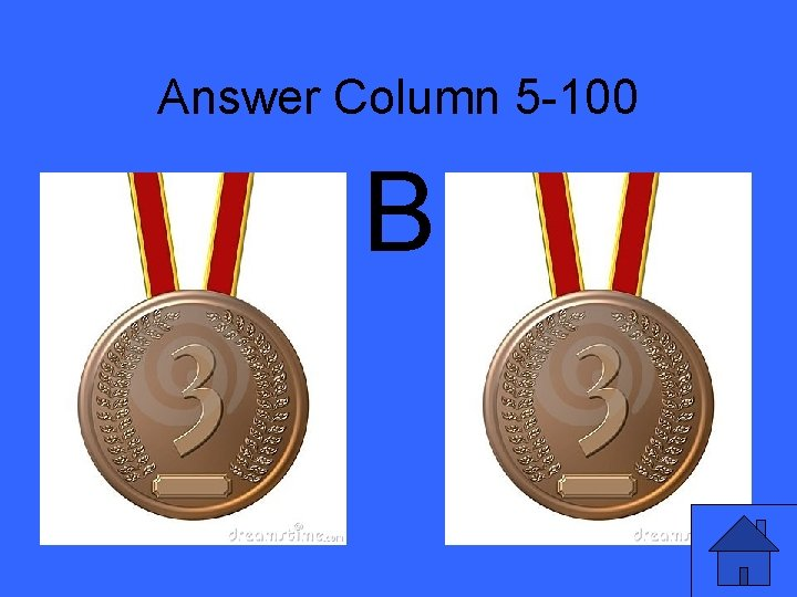 Answer Column 5 -100 B
