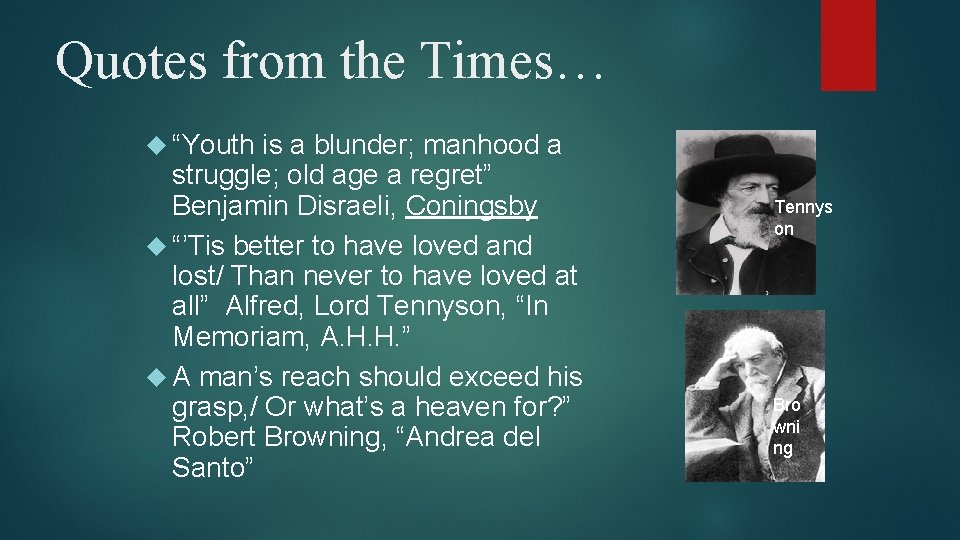 """Quotes from the Times… """"Youth is a blunder; manhood a struggle; old age a"""