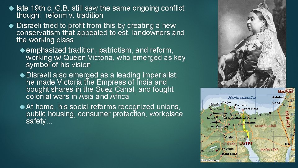 late 19 th c. G. B. still saw the same ongoing conflict though: reform