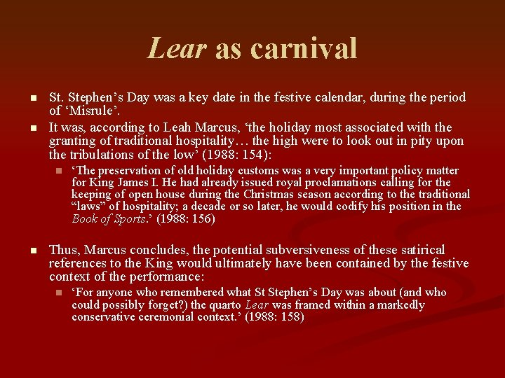 Lear as carnival n n St. Stephen's Day was a key date in the