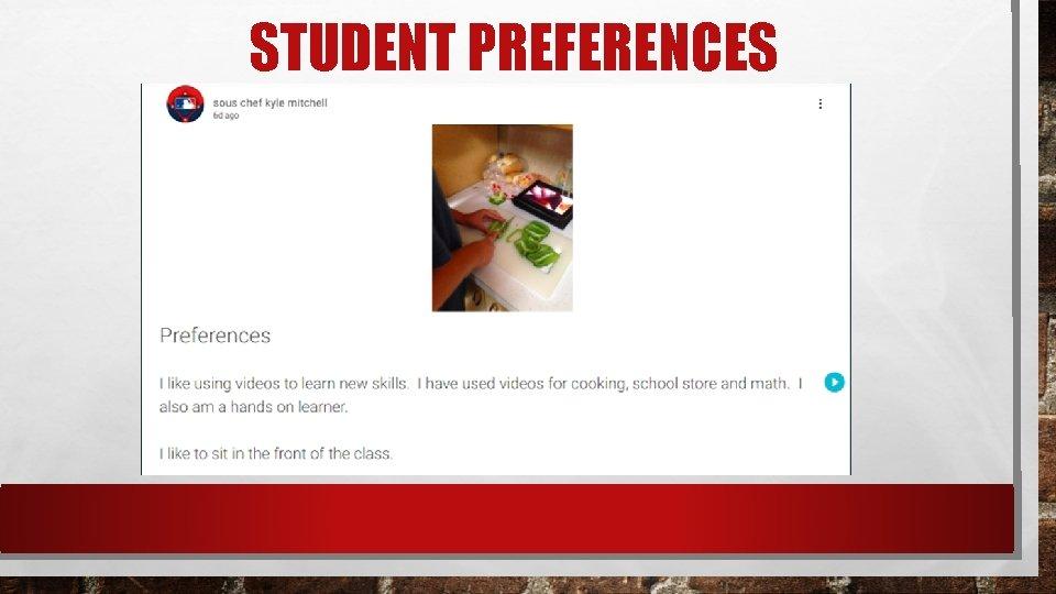 STUDENT PREFERENCES