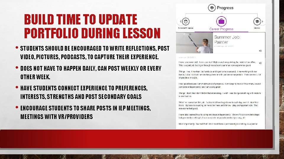 BUILD TIME TO UPDATE PORTFOLIO DURING LESSON • STUDENTS SHOULD BE ENCOURAGED TO WRITE
