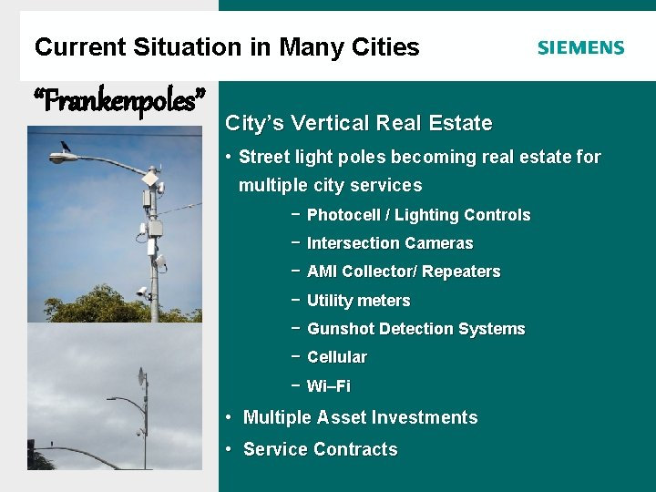 """Current Situation in Many Cities """"Frankenpoles"""" Agenda City's Vertical Real Estate • Street light"""