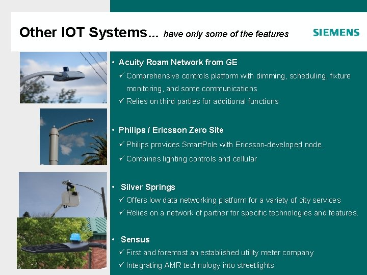 Other IOT Systems… have only some of the features • Acuity Roam Network from