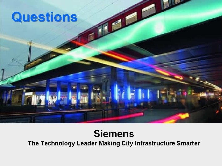 Questions Siemens The Technology Leader Making City Infrastructure Smarter