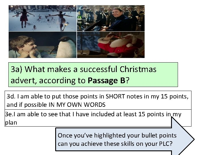 3 a) What makes a successful Christmas advert, according to Passage B? 3 d.