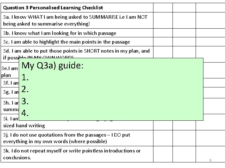 Question 3 Personalised Learning Checklist 3 a. I know WHAT I am being asked