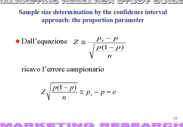 Sample size determination by the t confidence interval approach: the proportion parameter Dall'equazione ricavo