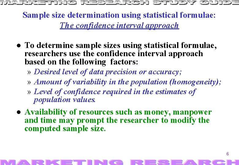 Sample size determination using statistical formulae: The confidence interval approach To determine sample sizes
