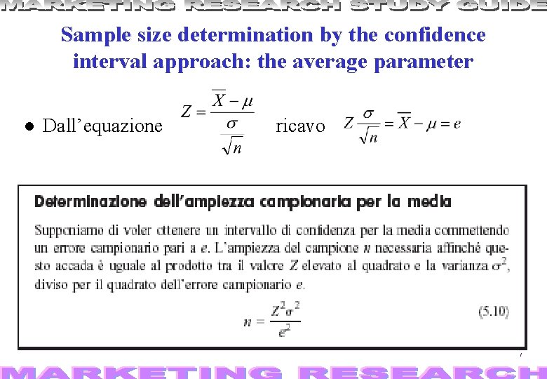Sample size determination by the t confidence interval approach: the average parameter Dall'equazione ricavo