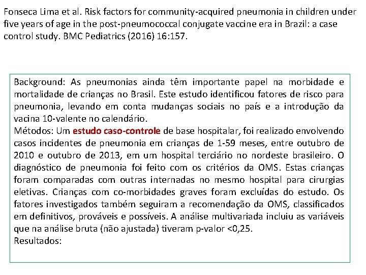 Fonseca Lima et al. Risk factors for community-acquired pneumonia in children under five years
