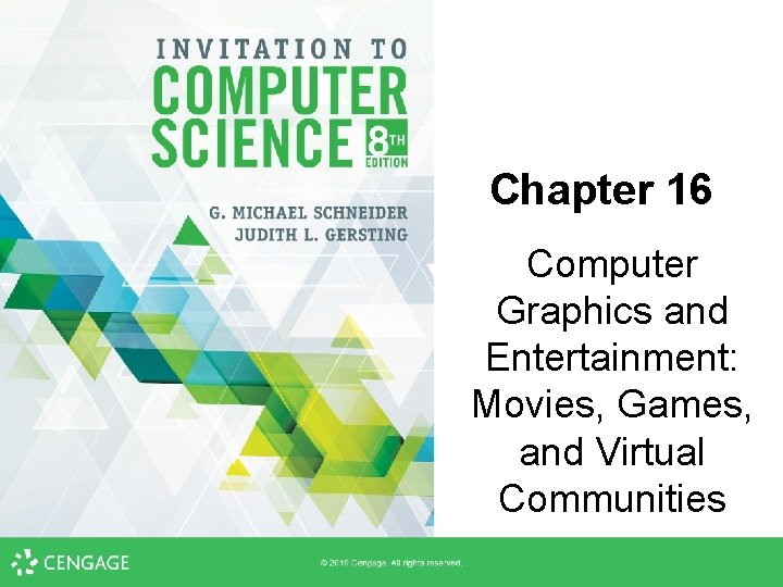 Chapter 16 Computer Graphics and Entertainment: Movies, Games, and Virtual Communities