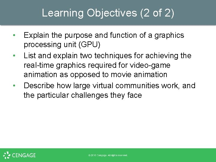 Learning Objectives (2 of 2) • • • Explain the purpose and function of