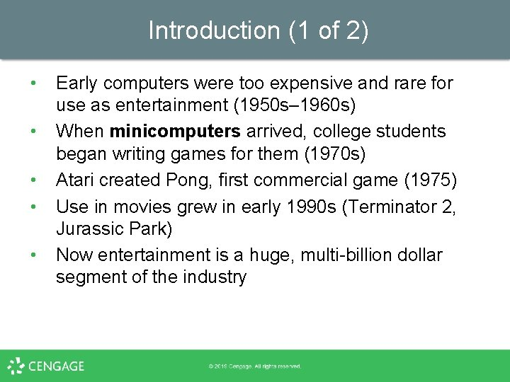 Introduction (1 of 2) • • • Early computers were too expensive and rare