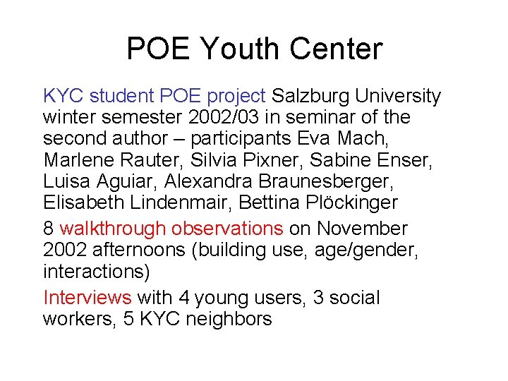POE Youth Center KYC student POE project Salzburg University winter semester 2002/03 in seminar