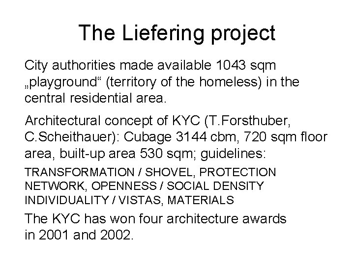 """The Liefering project City authorities made available 1043 sqm """"playground"""" (territory of the homeless)"""