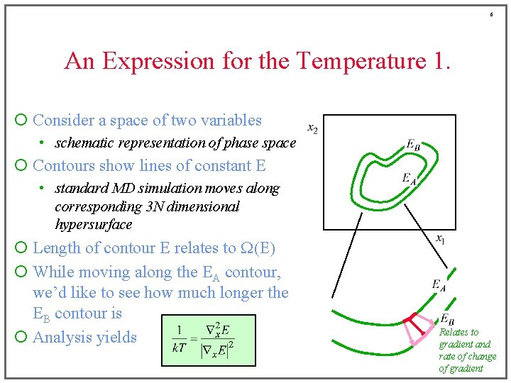 6 An Expression for the Temperature 1. ¡ Consider a space of two variables
