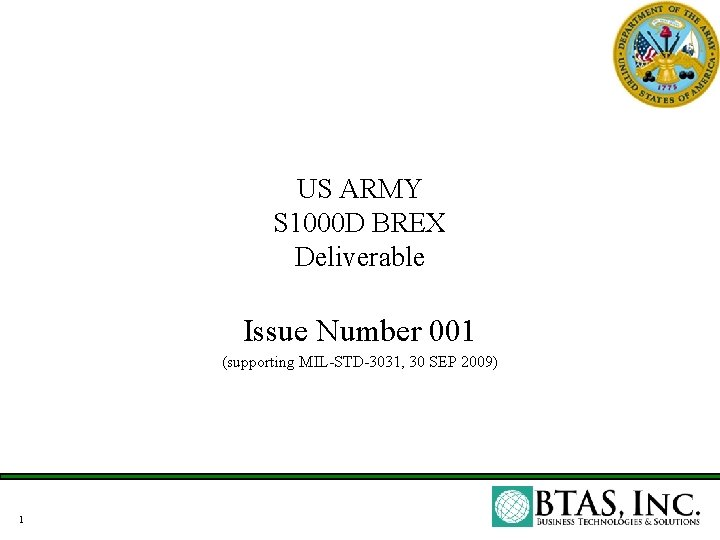 US ARMY S 1000 D BREX Deliverable Issue Number 001 (supporting MIL-STD-3031, 30 SEP