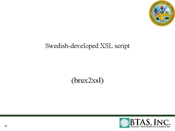 Swedish-developed XSL script (brex 2 xsl) 10
