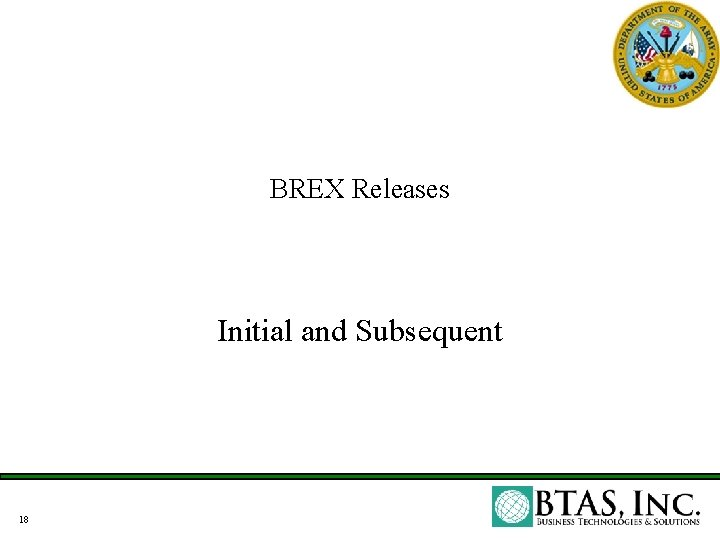 BREX Releases Initial and Subsequent 18