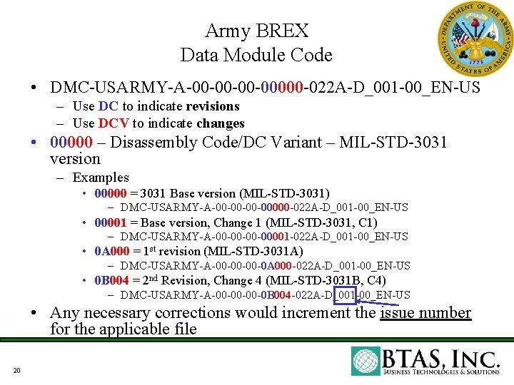 Army BREX Data Module Code • DMC-USARMY-A-00 -00000 -022 A-D_001 -00_EN-US – Use DC