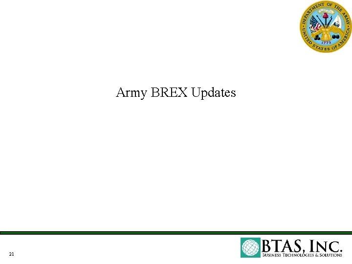Army BREX Updates 21