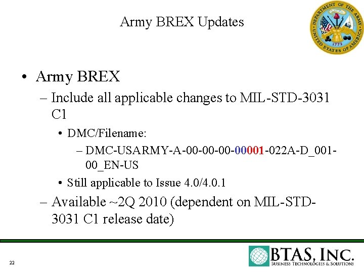 Army BREX Updates • Army BREX – Include all applicable changes to MIL-STD-3031 C