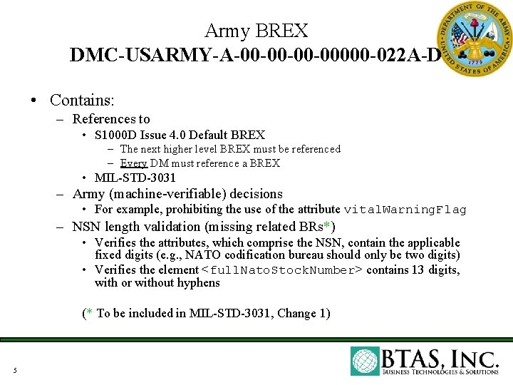 Army BREX DMC-USARMY-A-00 -00000 -022 A-D • Contains: – References to • S 1000