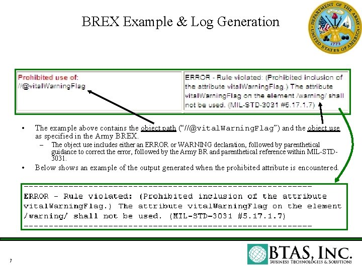 """BREX Example & Log Generation • The example above contains the object path (""""//@vital."""