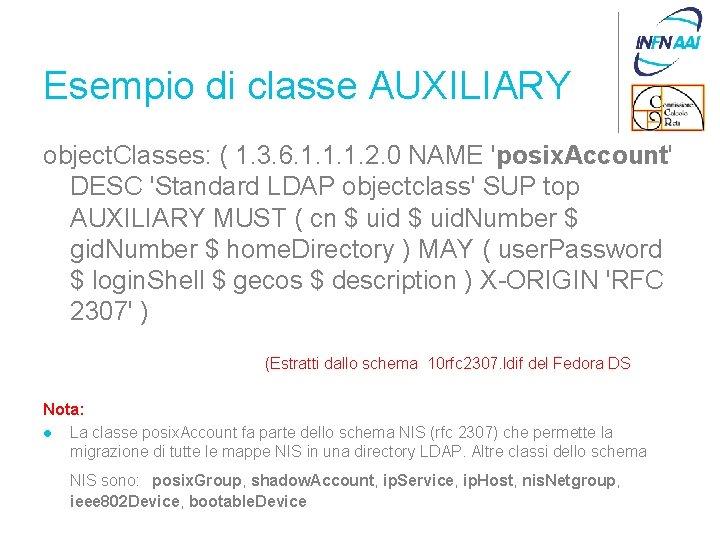 Esempio di classe AUXILIARY object. Classes: ( 1. 3. 6. 1. 1. 1. 2.