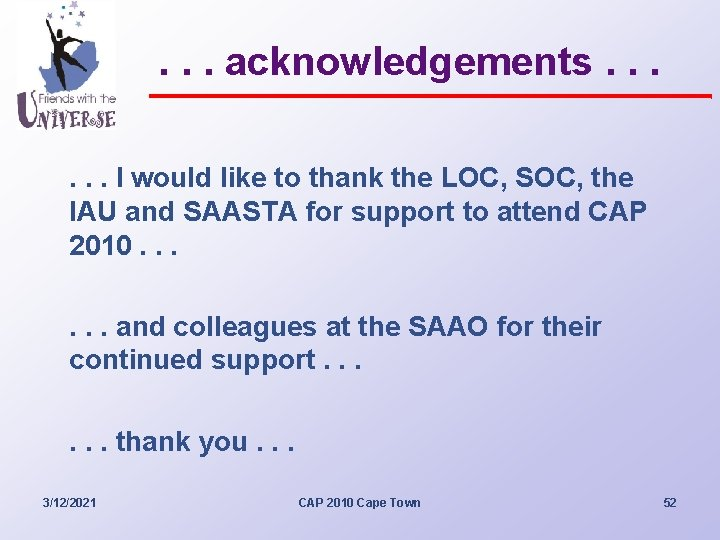 . . . acknowledgements. . . I would like to thank the LOC, SOC,
