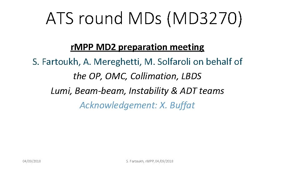 ATS round MDs (MD 3270) r. MPP MD 2 preparation meeting S. Fartoukh, A.