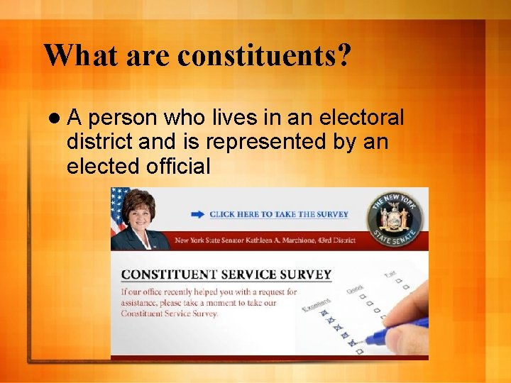 What are constituents? l. A person who lives in an electoral district and is