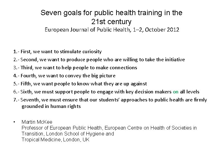 Seven goals for public health training in the 21 st century European Journal of