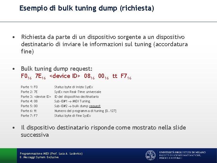 Esempio di bulk tuning dump (richiesta) • Richiesta da parte di un dispositivo sorgente