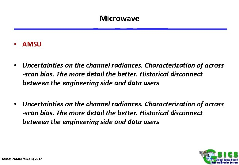 Microwave • AMSU • Uncertainties on the channel radiances. Characterization of across -scan bias.