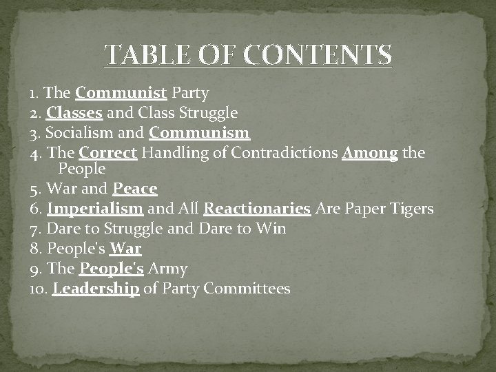 TABLE OF CONTENTS 1. The Communist Party 2. Classes and Class Struggle 3. Socialism
