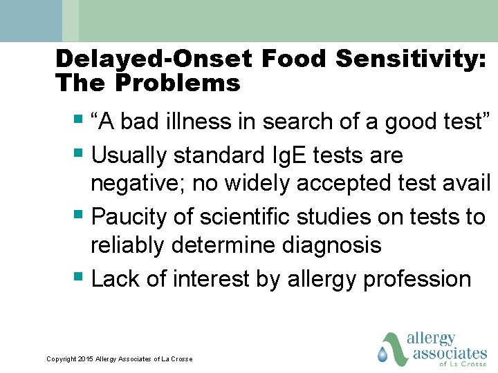 """Delayed-Onset Food Sensitivity: The Problems § """"A bad illness in search of a good"""