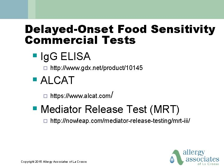 Delayed-Onset Food Sensitivity Commercial Tests § Ig. G ELISA ¨ http: //www. gdx. net/product/10145