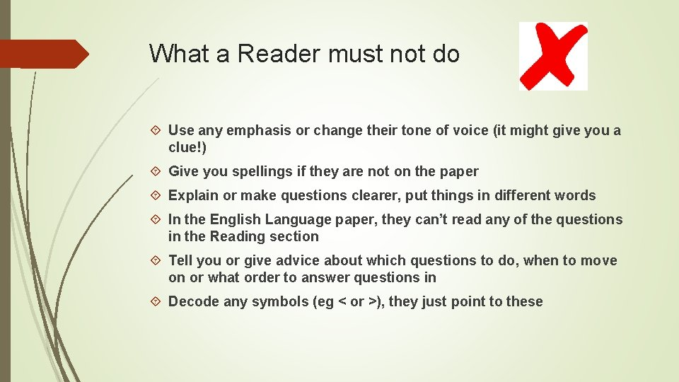 What a Reader must not do Use any emphasis or change their tone of