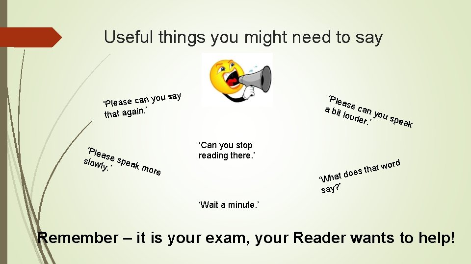 Useful things you might need to say ou sa y n a c e