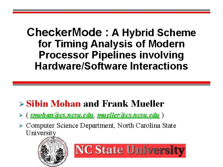 Checker. Mode : A Hybrid Scheme for Timing Analysis of Modern Processor Pipelines involving