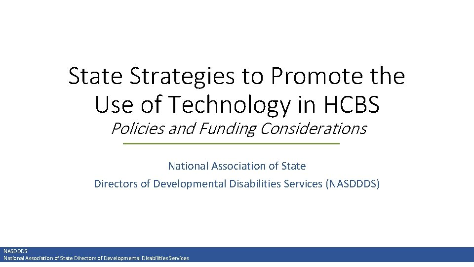 State Strategies to Promote the Use of Technology in HCBS Policies and Funding Considerations
