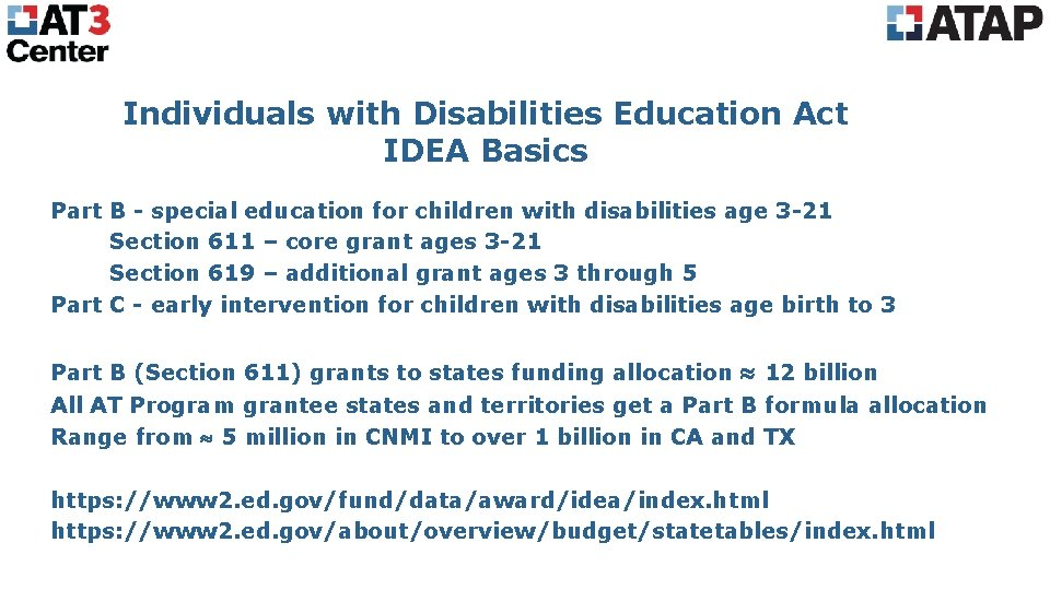 Individuals with Disabilities Education Act IDEA Basics Part B - special education for children