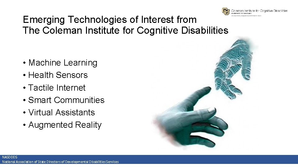 Emerging Technologies of Interest from The Coleman Institute for Cognitive Disabilities • Machine Learning