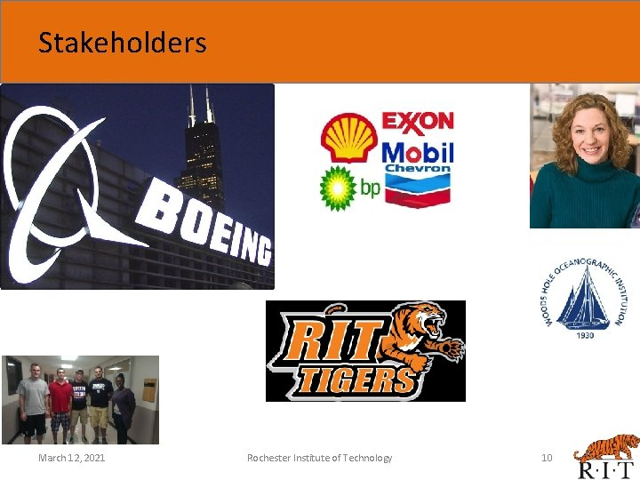 Stakeholders March 12, 2021 Rochester Institute of Technology 10
